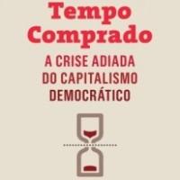 Comprando tempo diante da crise do capitalismo - resenha de Maurilio Lima Botelho - o livro que estou lendo