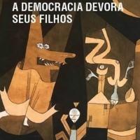 A democracia devora seus filhos - um livro em debate- um encontro com o prof. Maurilio Lima Botelho